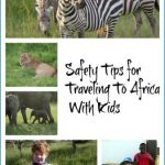Safety Tips For Traveling To Africa_0.jpg