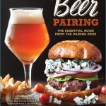 Beer Pairing: The Essential Guide from the Pairing Pros: Julia Herz