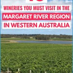 Unmissable Vineyards & Wineries to Visit in the Margaret River